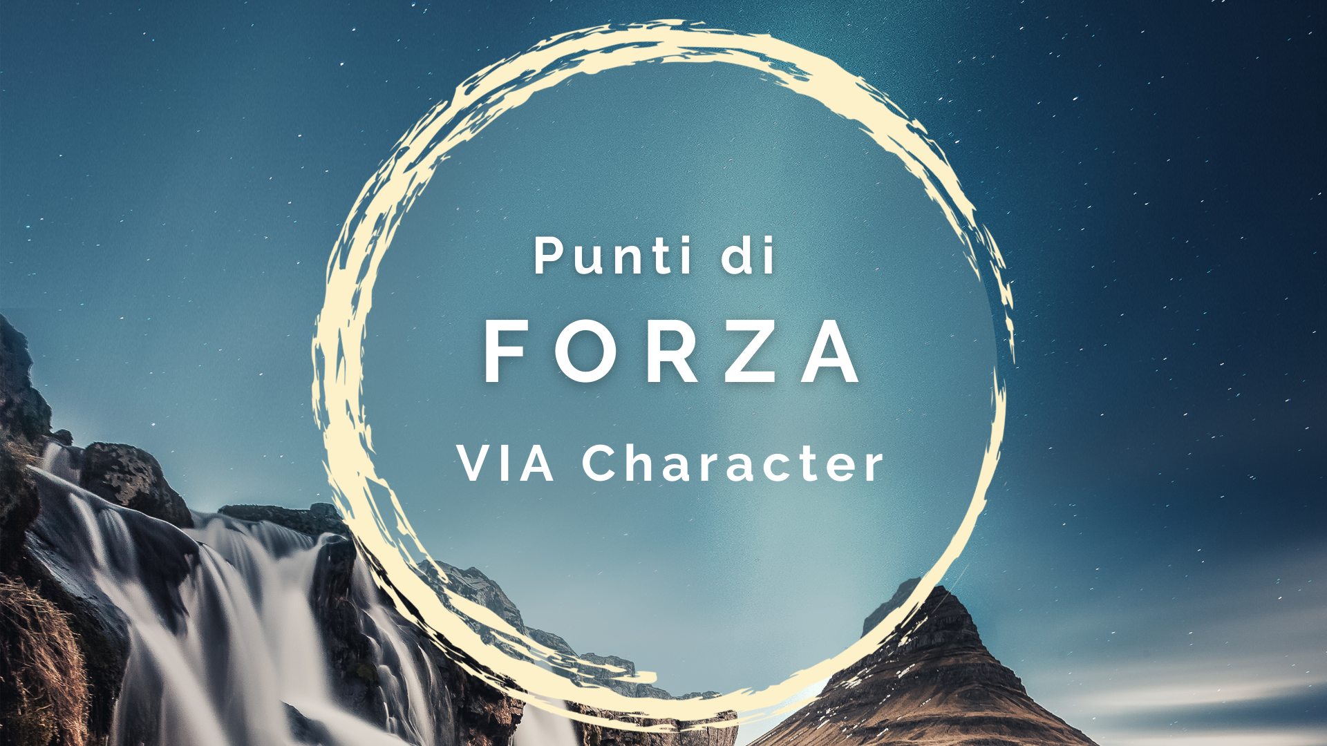Punti di Forza - workshop VIA Character method